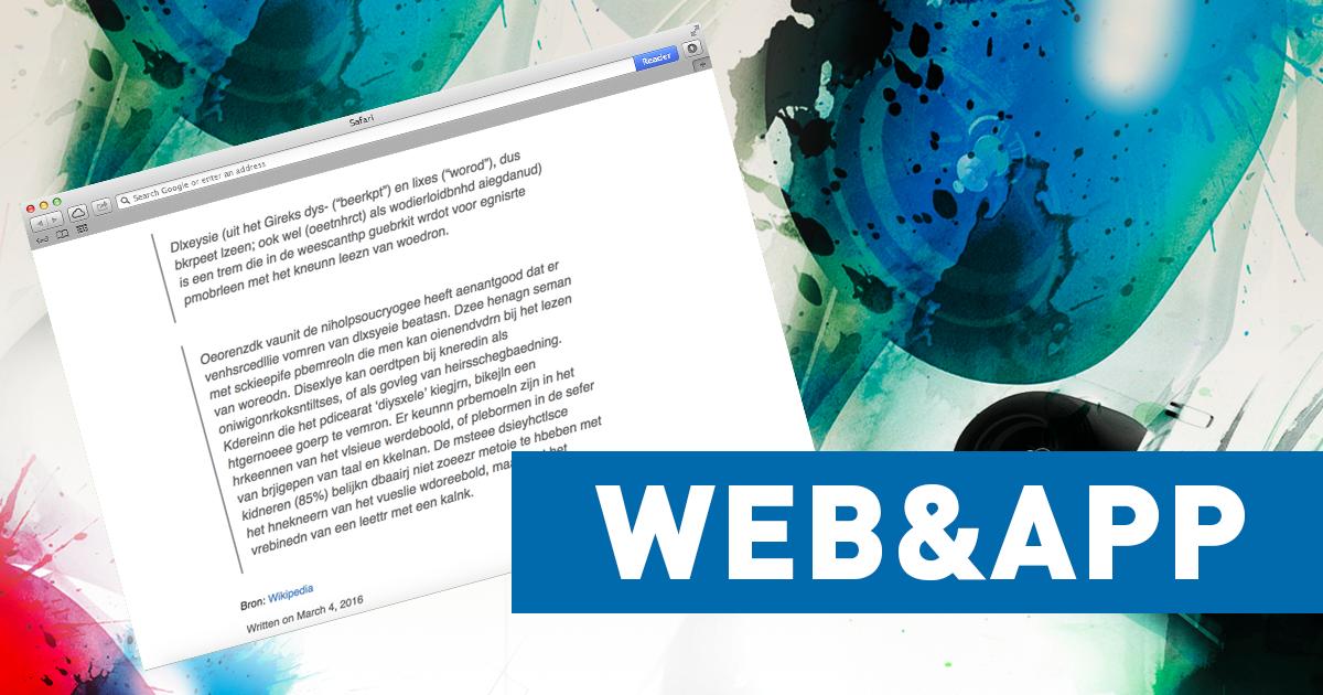 Web & App: Deze website laat je ervaren hoe iemand met dyslexie leest
